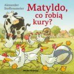 Matyldo, co robią kury