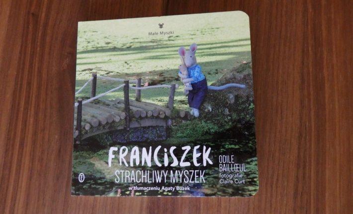 Franciszek, Strachliwy Myszek