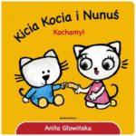 Kicia Kocia i Nunuś. Kochamy
