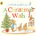 Petter Rabbit. A Christmas Wish
