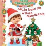 alicja bawi sie w Boze Narodzenie