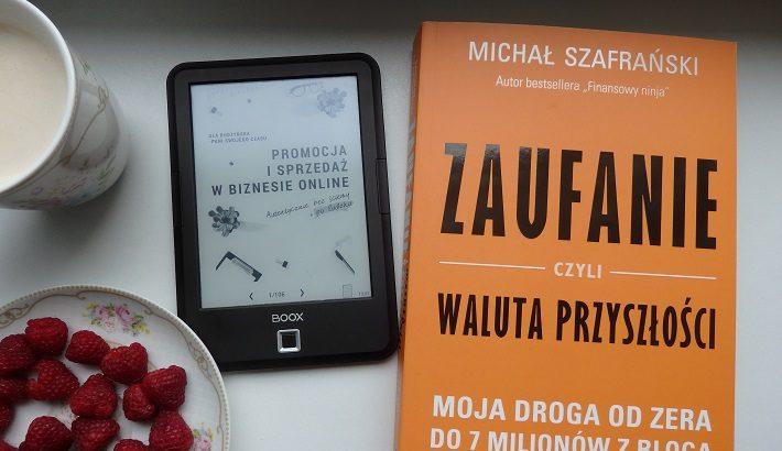 Zaufanie, czyli waluta prrzyszłości, Michał Szafrański