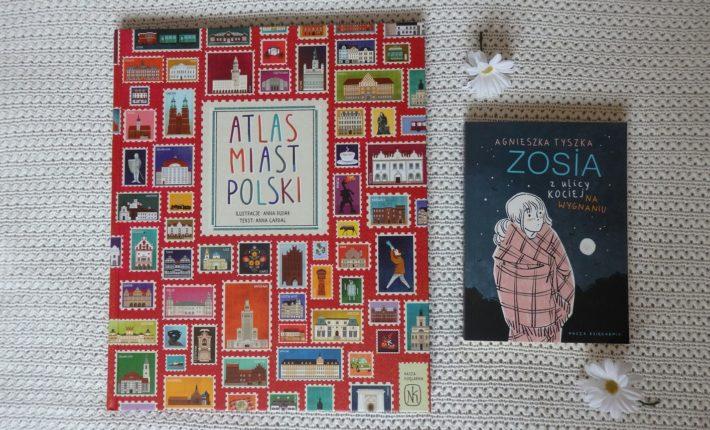 Atlas miast Polski, Zosia z ulicy Kociej. Na wygnaniu