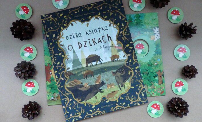 Dzika książka o dzikach i jej kuzynach, Jola Richter-Magnuszewska