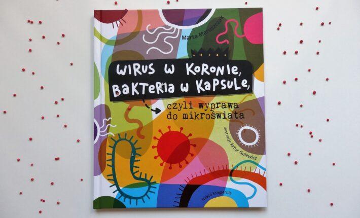 Wirus w koronie, bakteria w kapsule